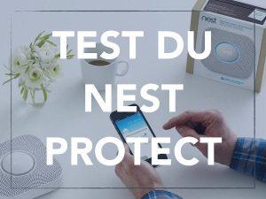 test nest protect detecteur fumee connecte
