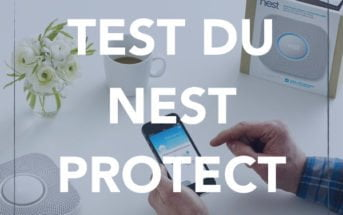 test nest protect detecteur fumee connecte