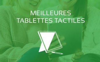 Comparatif Meilleure Tablette Tactile