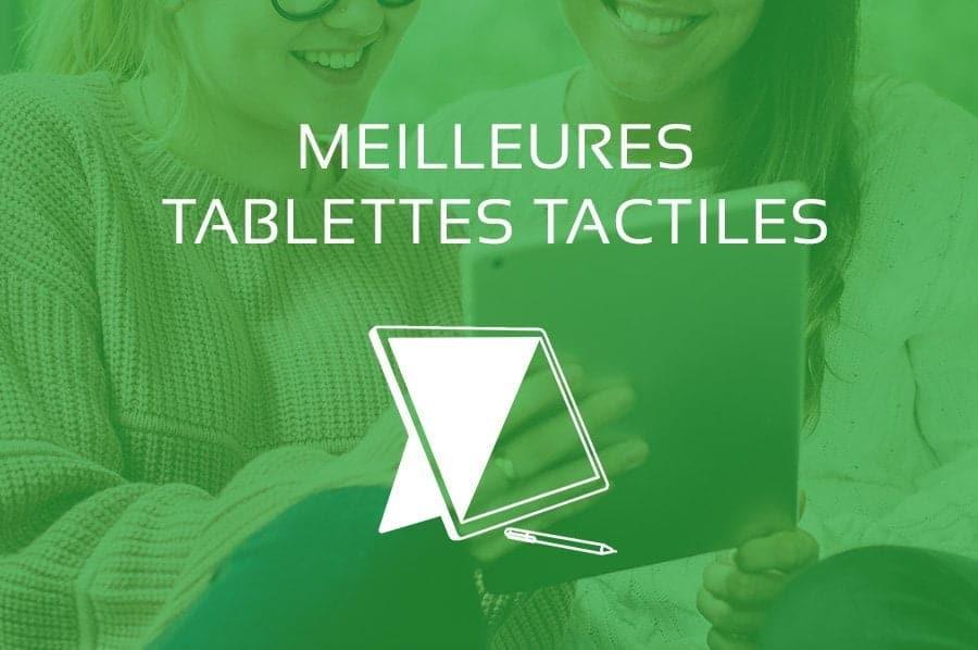 Comparatif des Meilleures Tablettes Tactiles 2021