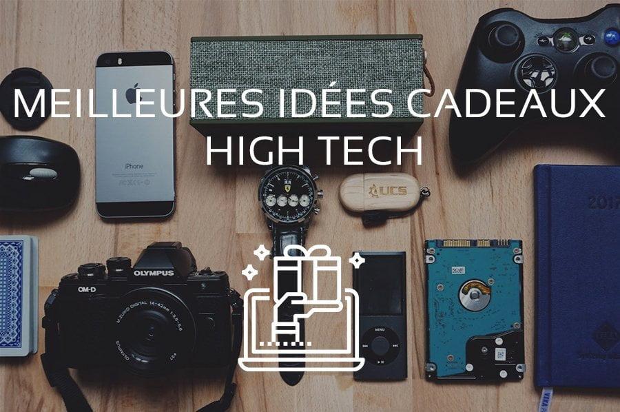 Idees cadeaux high tech