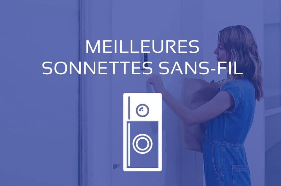 Sonnette Sans Fil Comparatif Meilleurs Carillons Sans Fil