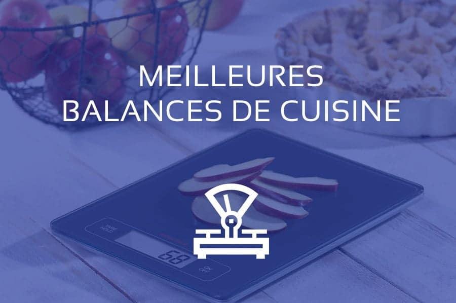 Comparatif Balance De Cuisine Les Meilleures De 2020