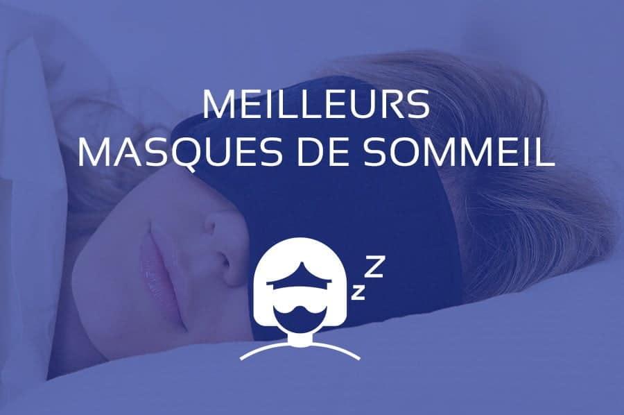 meilleur masque sommeil nuit