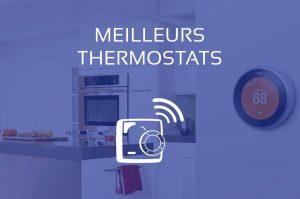Comparatif Meilleur Thermostat
