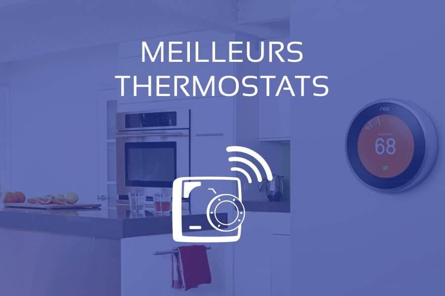 Comparatif des Meilleurs Thermostats (Connectés)