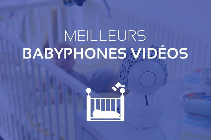 Comparatif Babyphone Vidéo : Meilleures Caméras pour Bébés 2021