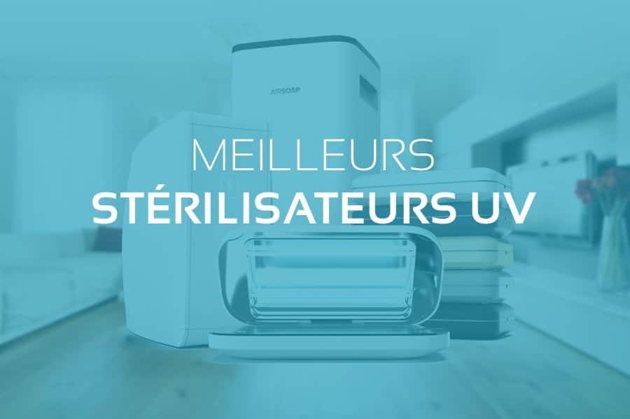 Top des Meilleurs Stérilisateurs UV 2020