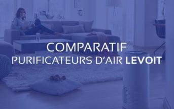 comparatif meilleur purificateur air levoit