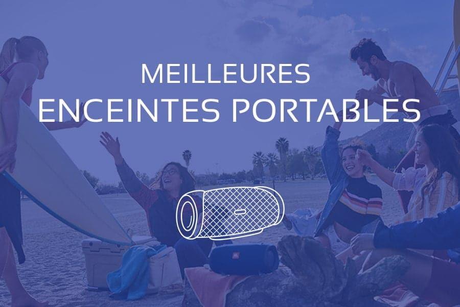 Comparatif : Quelle est la Meilleure Enceinte Portable (Bluetooth) 2021 ?