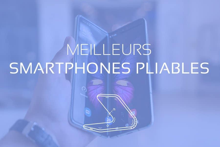 Smartphone Pliable : Comparatif des Meilleurs Téléphones Pliables 2021