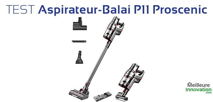 Test Aspirateur-Balai P11 par Proscenic