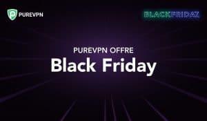 PureVPN Black Friday bon plan vpn 2020