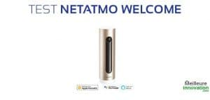 test netatmo welcome camera interieure