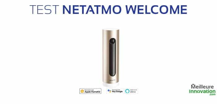 test netatmo welcome camera interieure