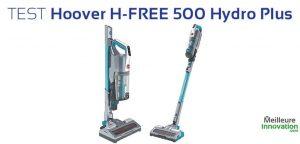 avis test Hoover H-FREE 500 Hydro Plus