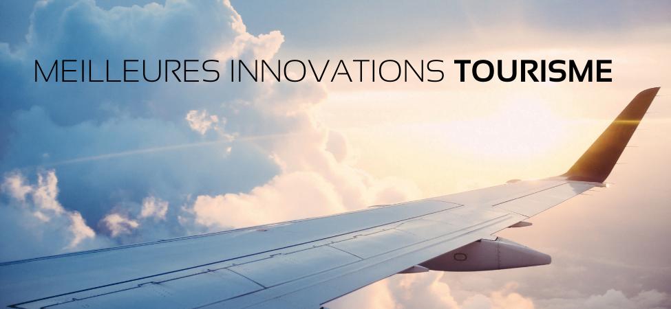 Les innovations dans le domaine du tourisme après la pandémie