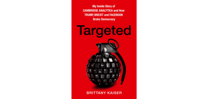 Targeted, livre sur le scandale Cambridge Analytica