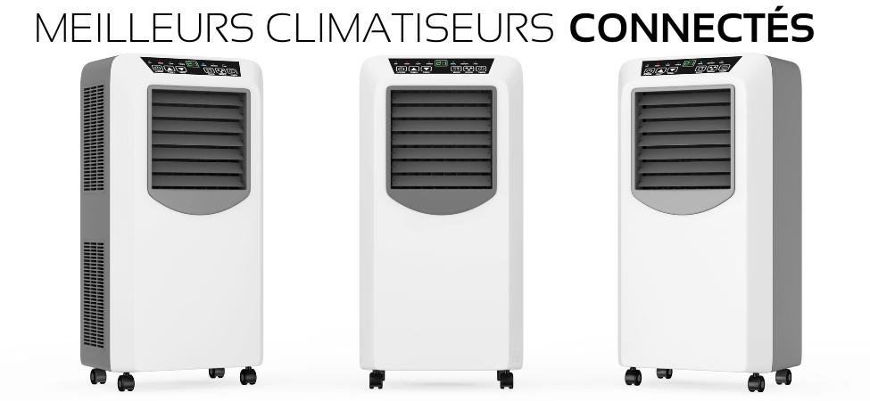 Top des climatiseurs mobiles connectés