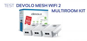 test avis devolo mesh wifi 2 CPL