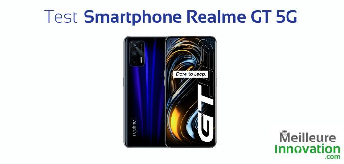 Test du smartphone Realme GT 5G : une nouvelle tête d'affiche pour la marque