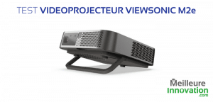 Test vidéoprojecteur Viewsonic M2e