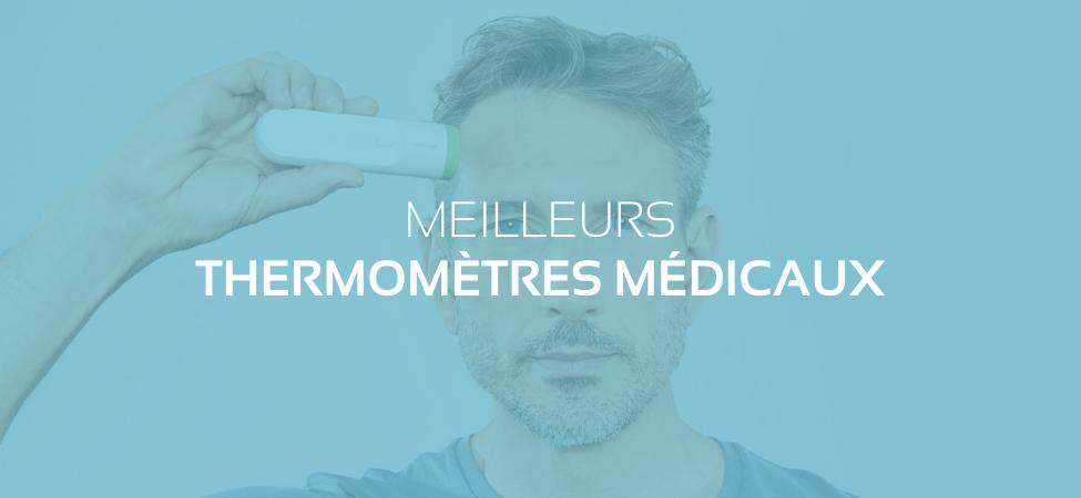 Santé : les meilleurs thermomètres connectés médicaux