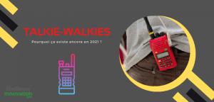 Talkie-Walkies besoin utilisation