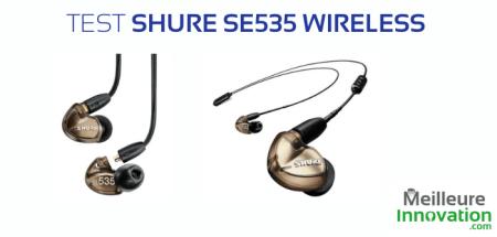 Test des écouteurs sans-fil shure e535 wireless