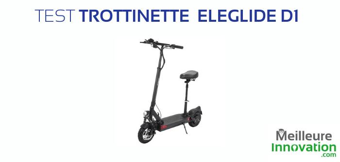 Test trottinette électrique Eleglide D1