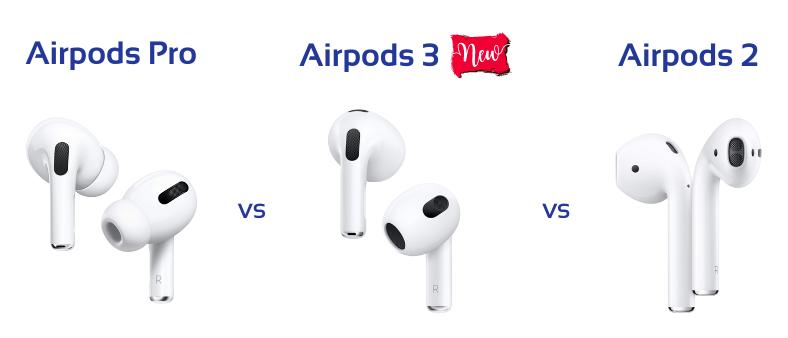 AirPods 2 vs AirPods 3 vs AirPods Pro : comparaison des trois paires d'écouteurs Apple